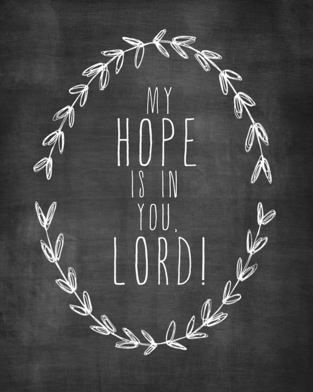 My hope is in you, free printable | Faith and Composition