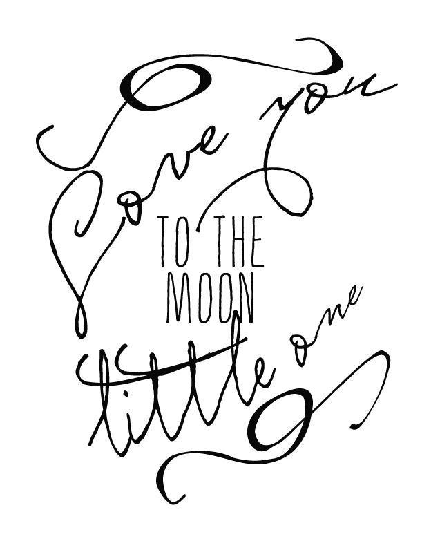 I Love You To The Moon, free printable | Faith and Composition