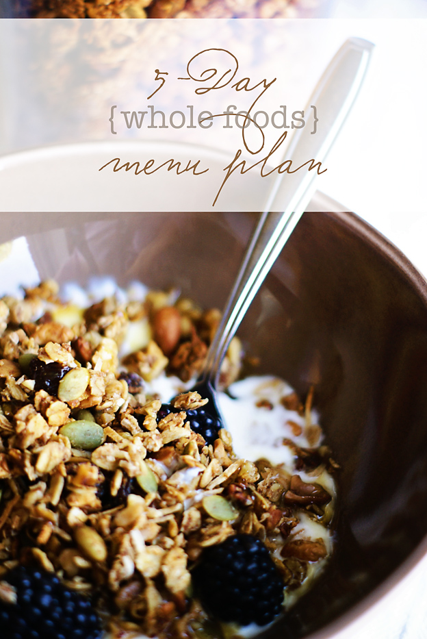 5-Day Whole Foods Menu Plan | Faith and Composition