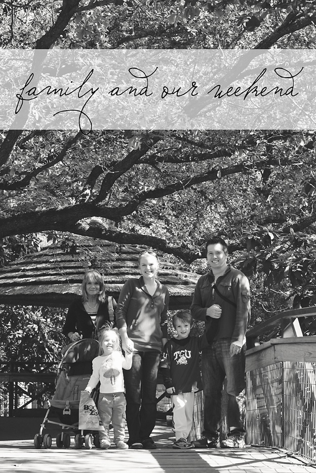 Family and our Weekend