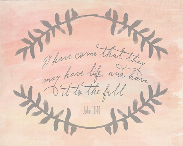 I have come that they may have life, free printable | Faith and Composition