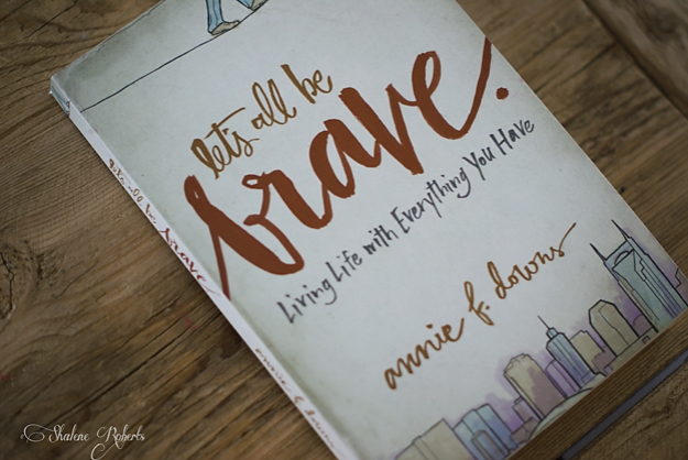 Let's All Be Brave, a review | Faith and Composition