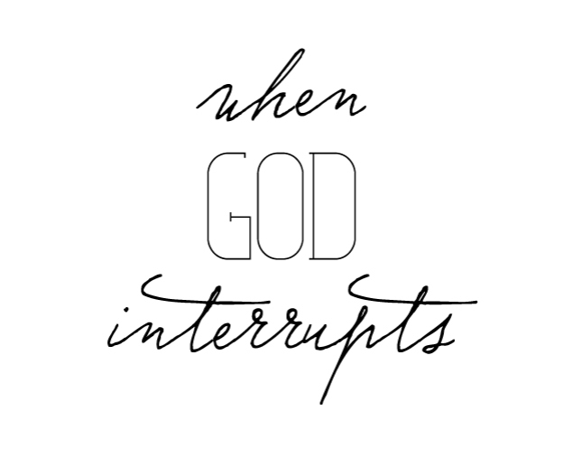 When God Interrupts | Faith and Composition