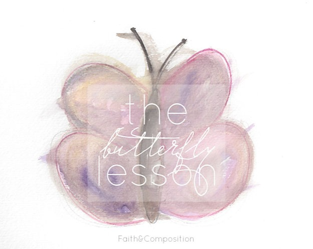 The Butterfly Lesson, 31 Days of Intentional Mothering | Faith and Composition