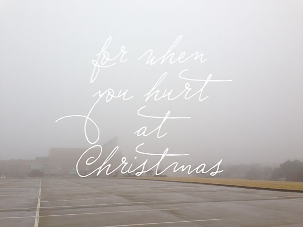 For When You Hurt at Christmas | Faith and Composition