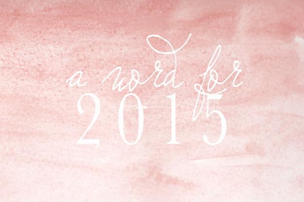 A word for 2015 | Faith and Composition