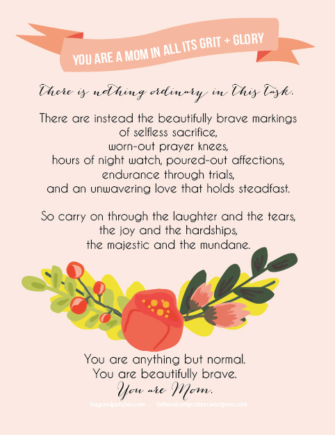Beautifully Brave, FREE Printable, Tribute to Moms | Faith and Composition